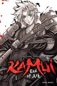Kamui : end of ark. Volume 1