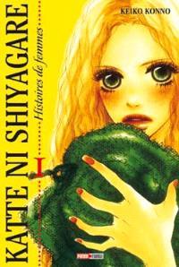 Katte ni shyagare : histoires de femmes. Volume 1