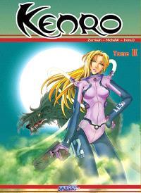 Kenro. Volume 2, La croisée des chemins