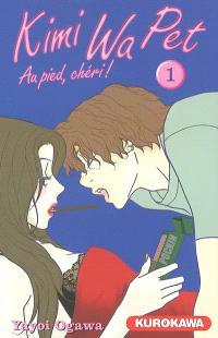 Kimi Wa Pet : au pied, chéri !. Volume 1