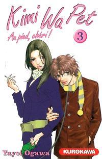Kimi Wa Pet : au pied, chéri !. Volume 3
