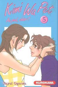 Kimi Wa Pet : au pied, chéri !. Volume 5