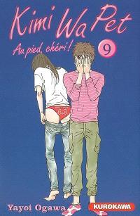 Kimi Wa Pet : au pied, chéri !. Volume 9