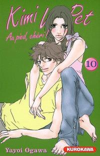 Kimi Wa Pet : au pied, chéri !. Volume 10