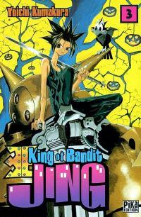 King of bandit Jing = Jing, le roi des voleurs. Volume 3