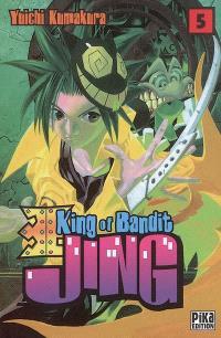 King of bandit Jing = Jing, le roi des voleurs. Volume 5