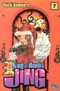 King of bandit Jing = Jing, le roi des voleurs. Volume 7