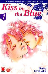 Kiss in the blue. Volume 1