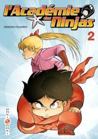 L'académie des ninjas. Volume 2