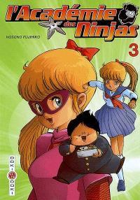 L'académie des ninjas. Volume 3