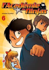 L'académie des ninjas. Volume 6