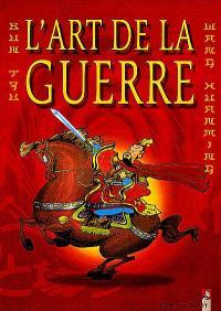L'art de la guerre : d'après Sun Zi