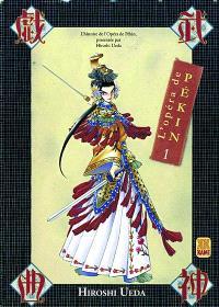 L'Opéra de Pékin. Volume 1
