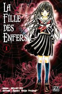 La fille des enfers. Volume 1
