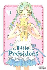 La fille du Président. Volume 1