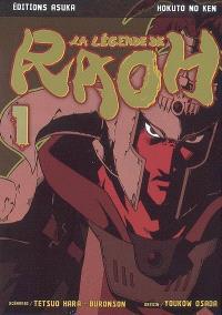 La légende de Raoh. Volume 1