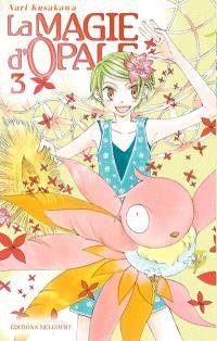 La magie d'Opale. Volume 3