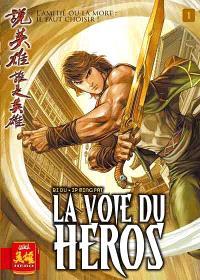 La voie du héros. Volume 1