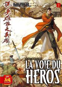 La voie du héros. Volume 2