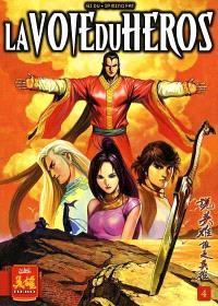 La voie du héros. Volume 4