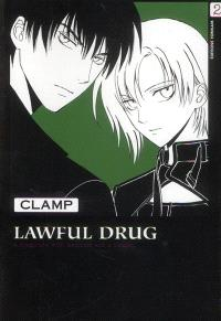 Lawful drug = Médicament légal. Volume 2