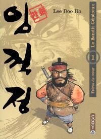 Le bandit généreux. Volume 1, Frères de coeur