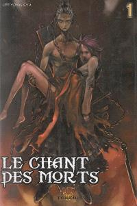 Le chant des morts. Volume 1