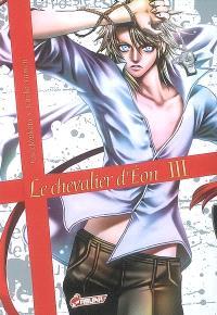 Le chevalier d'Eon. Volume 3