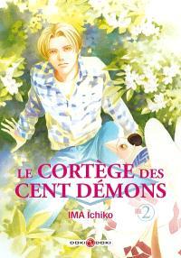 Le cortège des cent démons. Volume 2