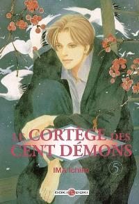 Le cortège des cent démons. Volume 5
