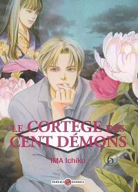 Le cortège des cent démons. Volume 6