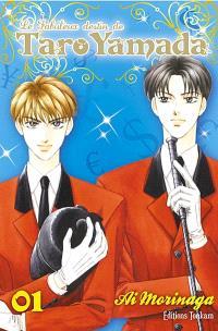 Le fabuleux destin de Taro Yamada. Volume 1