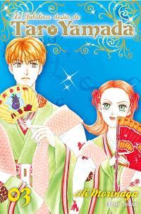 Le fabuleux destin de Taro Yamada. Volume 3