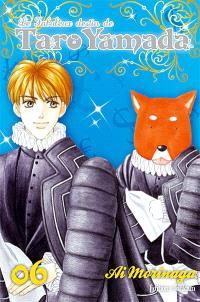 Le fabuleux destin de Taro Yamada. Volume 6