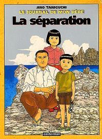 Le journal de mon père. Volume 2, La séparation