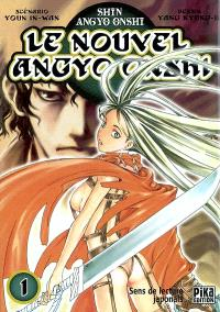 Le nouvel Angyo Onshi. Volume 1