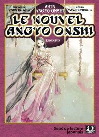 Le nouvel Angyo Onshi : les origines