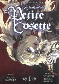 Le portrait de petite Cosette. Volume 1