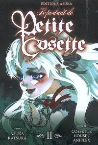Le portrait de petite Cosette. Volume 2