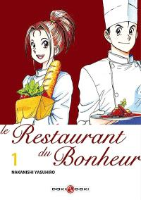 Le restaurant du bonheur. Volume 1