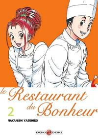 Le restaurant du bonheur. Volume 2