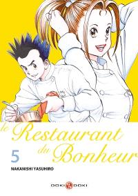 Le restaurant du bonheur. Volume 5