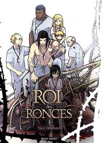Le roi des ronces. Volume 3