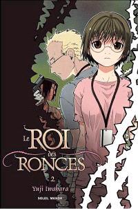 Le roi des ronces. Volume 2