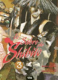 Le sabre de Shibito. Volume 3