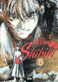 Le sabre de Shibito. Volume 5