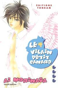 Le vilain petit canard. Volume 4