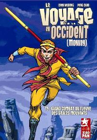 Le voyage en Occident. Volume 5, Grand combat au fleuve des sables mouvants
