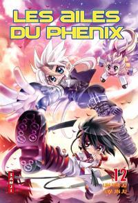 Les ailes du Phénix. Volume 12