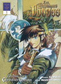 Les chroniques de Lodoss : la légende du chevalier héroïque. Volume 1